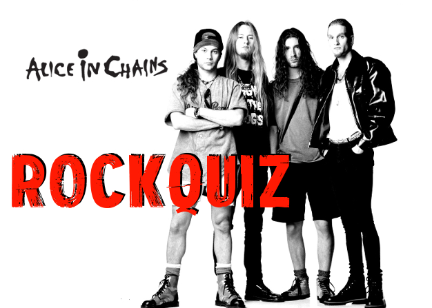 RockQuiz: Alice In Chains